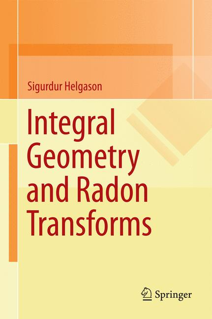 Cover of 'Integral Geometry and Radon Transforms'