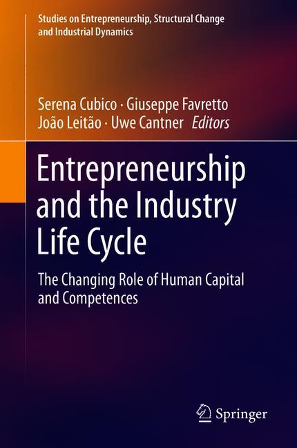 Cover of 'Entrepreneurship and the Industry Life Cycle'