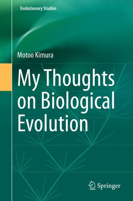 Cover of 'My Thoughts on Biological Evolution'