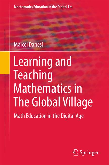 Cover of 'Learning and Teaching Mathematics in The Global Village'