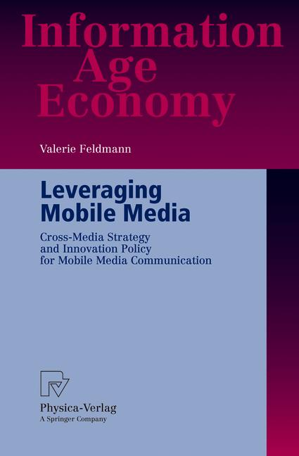 Cover of 'Leveraging Mobile Media'