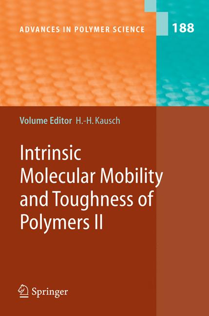 Cover of 'Intrinsic Molecular Mobility and Toughness of Polymers II'