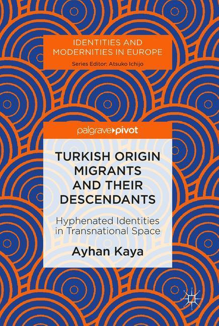 Cover of 'Turkish Origin Migrants and Their Descendants'