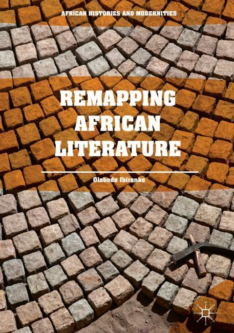 Cover of 'Remapping African Literature'