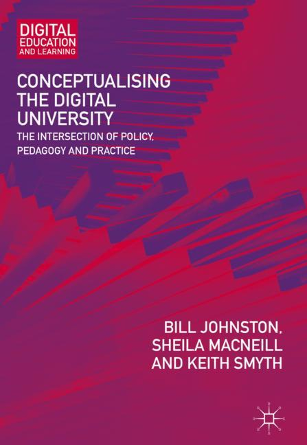 Cover of 'Conceptualising the Digital University'