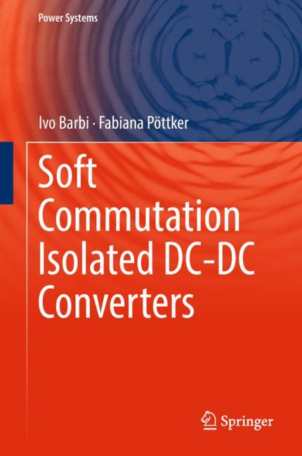 Cover of 'Soft Commutation Isolated DC-DC Converters'