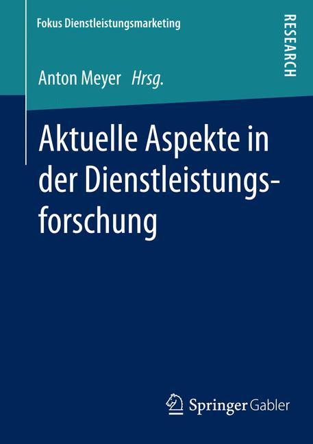 Cover of 'Aktuelle Aspekte in der Dienstleistungsforschung'