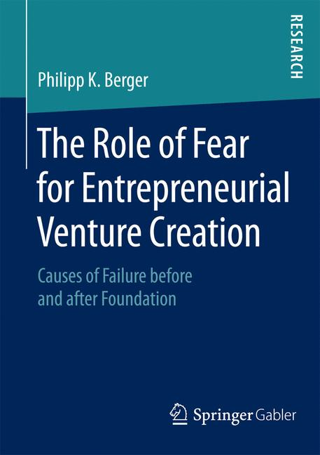 Cover of 'The Role of Fear for Entrepreneurial Venture Creation'