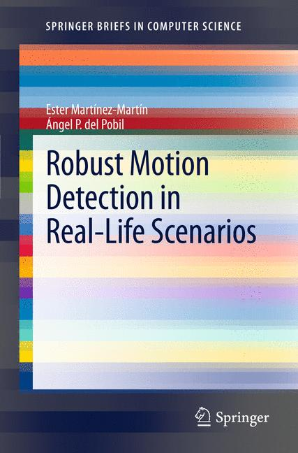 Cover of 'Robust Motion Detection in Real-Life Scenarios'