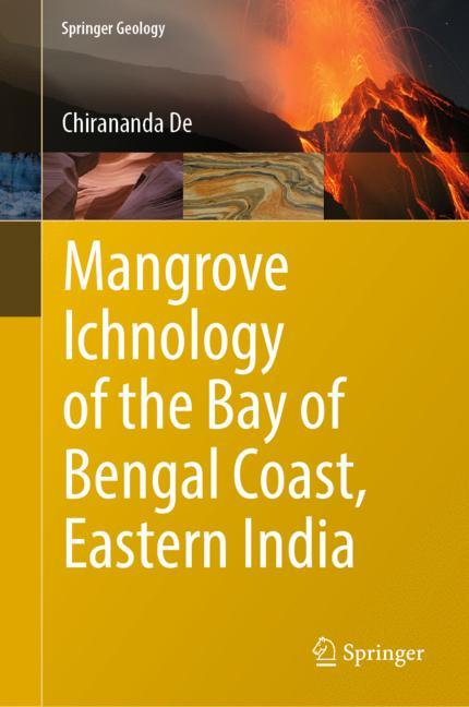 Cover of 'Mangrove Ichnology of the Bay of Bengal Coast, Eastern India'