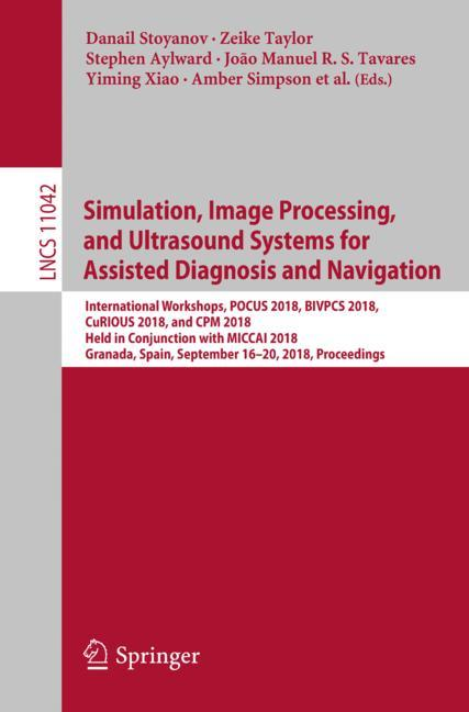 Cover of 'Simulation, Image Processing, and Ultrasound Systems for Assisted Diagnosis and Navigation'