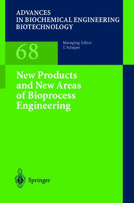 Cover of 'New Products and New Areas of Bioprocess Engineering'
