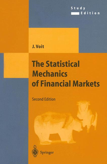 Cover of 'The Statistical Mechanics of Financial Markets'