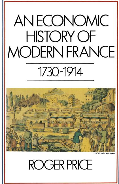 Cover of 'An economic history of modern France, 1730-1914'
