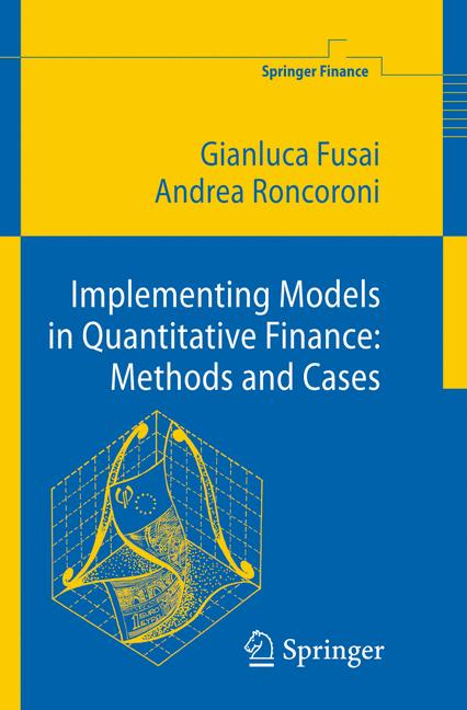 Cover of 'Implementing Models in Quantitative Finance: Methods and Cases'