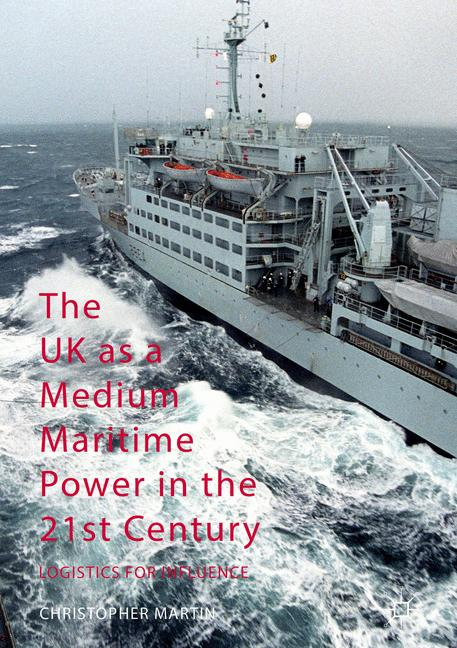 Cover of 'The UK as a Medium Maritime Power in the 21st Century'