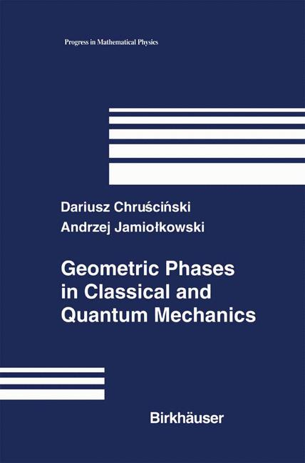 Cover of 'Geometric Phases in Classical and Quantum Mechanics'