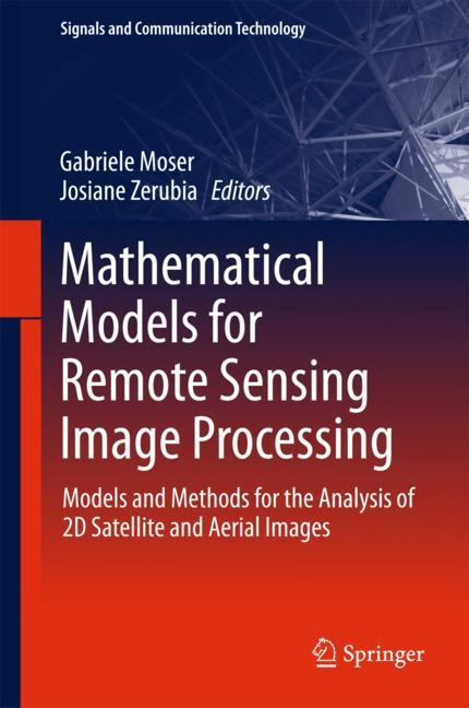 Cover of 'Mathematical Models for Remote Sensing Image Processing'
