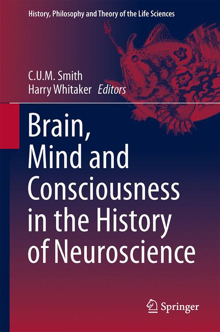 Cover of 'Brain, Mind and Consciousness in the History of Neuroscience'