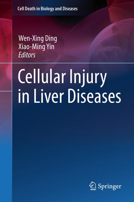 Cover of 'Cellular Injury in Liver Diseases'