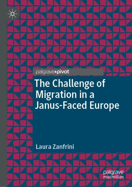 Cover of 'The Challenge of Migration in a Janus-Faced Europe'