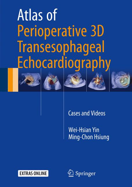Cover of 'Atlas of Perioperative 3D Transesophageal Echocardiography'