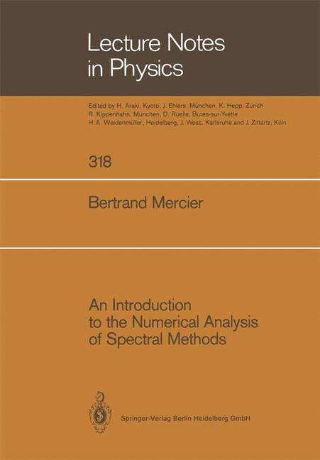 Cover of 'An Introduction to the Numerical Analysis of Spectral Methods'