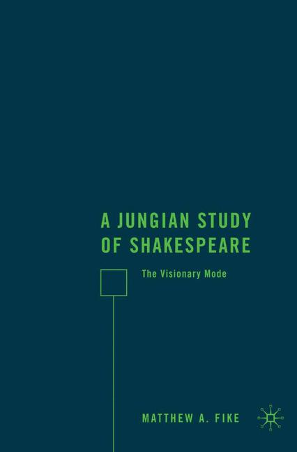 Cover of 'A Jungian Study of Shakespeare'