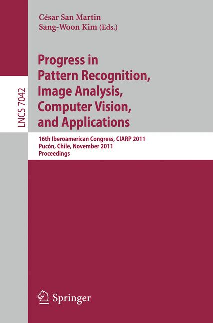 Cover of 'Progress in Pattern Recognition, Image Analysis, Computer Vision, and Applications'