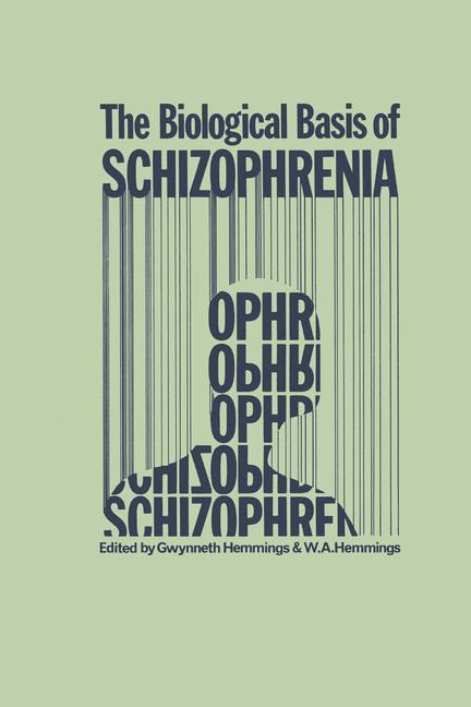 Cover of 'The Biological Basis of Schizophrenia'