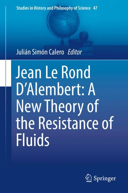 Cover of 'Jean Le Rond D'Alembert: A New Theory of the Resistance of Fluids'