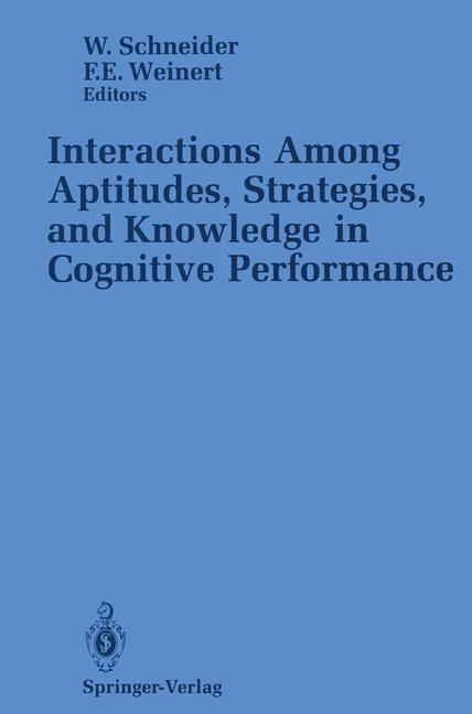 Cover of 'Interactions Among Aptitudes, Strategies, and Knowledge in Cognitive Performance'
