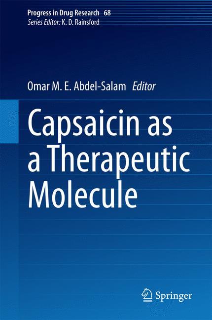 Cover of 'Capsaicin as a Therapeutic Molecule'