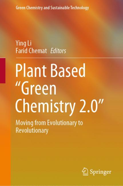 """Cover of 'Plant Based """"Green Chemistry 2.0""""'"""