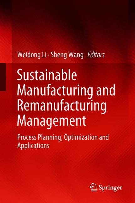 Cover of 'Sustainable Manufacturing and Remanufacturing Management'
