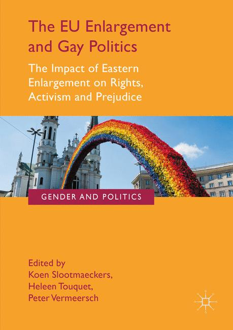 Cover of 'The EU Enlargement and Gay Politics'