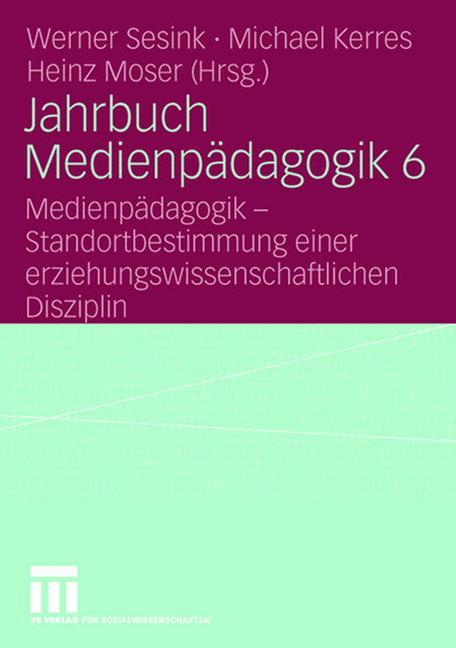 Cover of 'Jahrbuch Medien-Pädagogik 6'