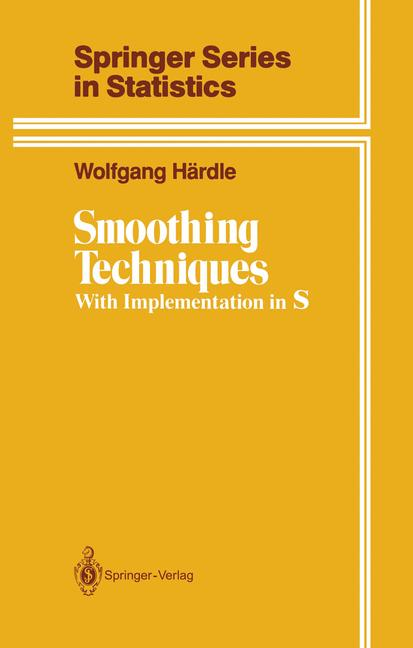 Cover of 'Smoothing Techniques : With Implementation in S'