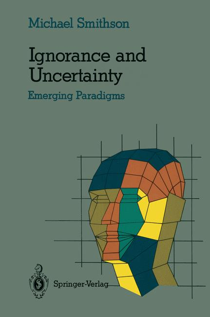 Cover of 'Ignorance and uncertainty : emerging paradigms'