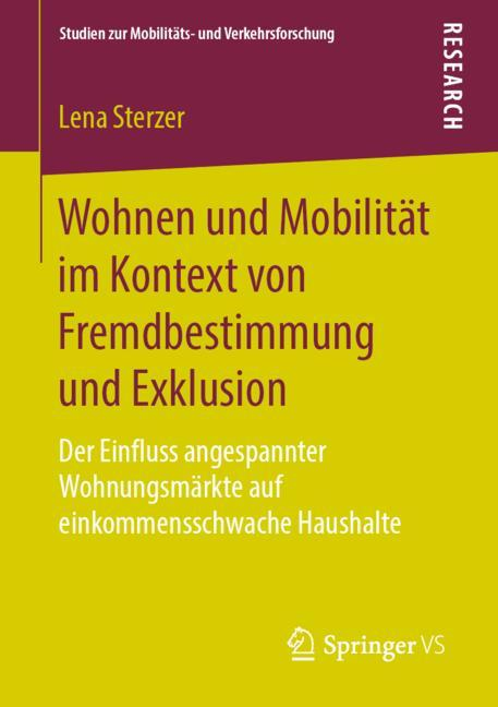 Cover of 'Wohnen und Mobilität im Kontext von Fremdbestimmung und Exklusion'