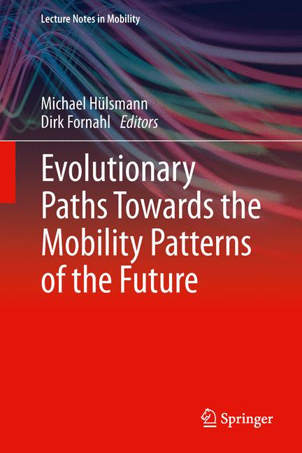 Cover of 'Evolutionary Paths Towards the Mobility Patterns of the Future'