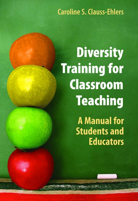 Cover of 'Diversity Training for Classroom Teaching : A Manual for Students and Educators'
