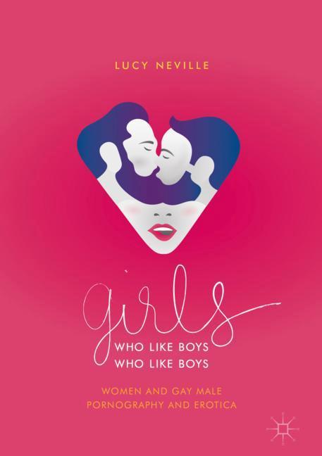 Cover of 'Girls Who Like Boys Who Like Boys'