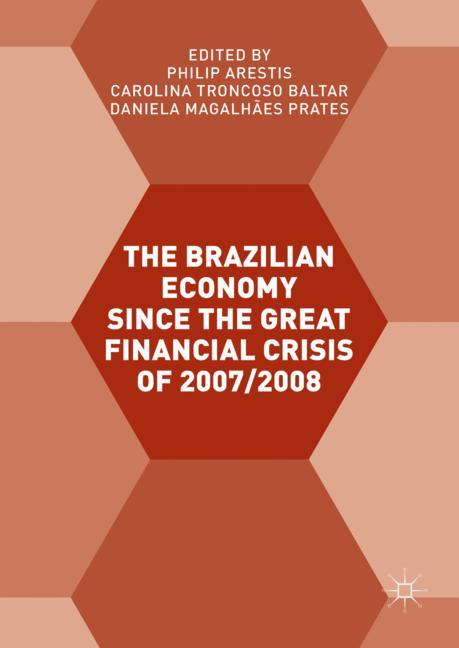 Cover of 'The Brazilian Economy since the Great Financial Crisis of 2007/2008'