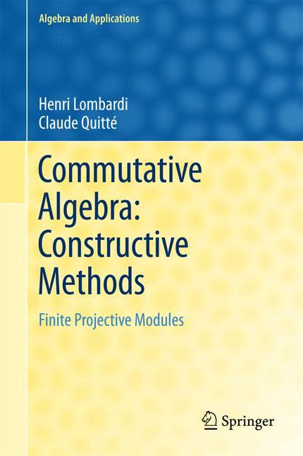 Cover of 'Commutative Algebra: Constructive Methods'
