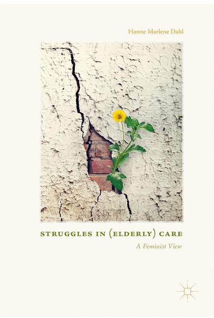 Cover of 'Struggles In (Elderly) Care'