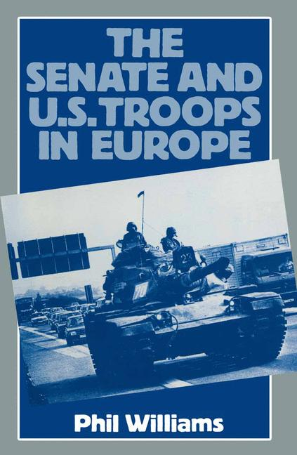 Cover of 'The Senate and US Troops in Europe'