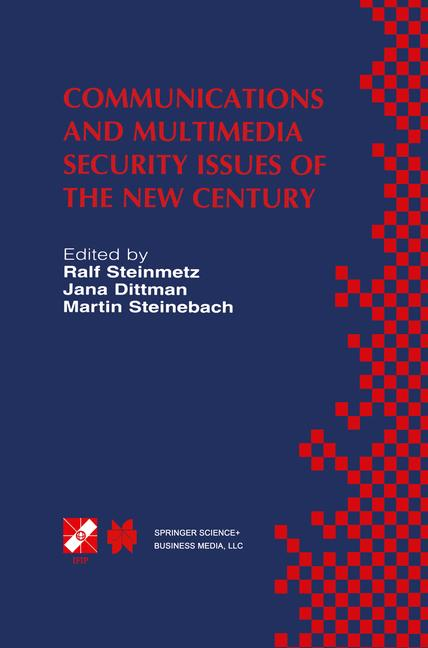 Cover of 'Communications and Multimedia Security Issues of the New Century'