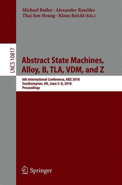 Cover of 'Abstract State Machines, Alloy, B, TLA, VDM, and Z'