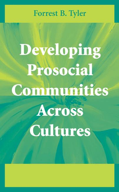 Cover of 'Developing prosocial communities across cultures'